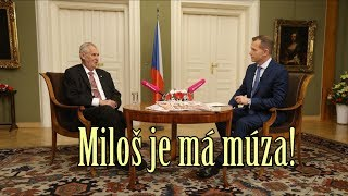 Miloš je má múza