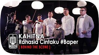 "Video thumbnail of ""KAHITNA - Rahasia Cintaku #Baper (Behind The Scene)"""