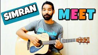 Meet Guitar Chords Lesson |Simran| |Arijit Singh|