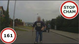 Stop Cham #161 - Niebezpieczne i chamskie sytuacje na drogach
