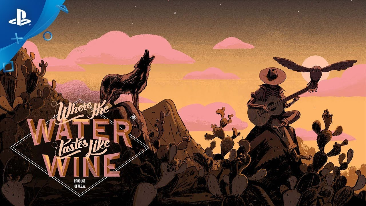 Narrative Adventure Where the Water Tastes Like Wine Meanders to PS4 December 2