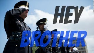 Hey Brother: Police Tribute    The Thin Blue Line   OdysseyAuthor