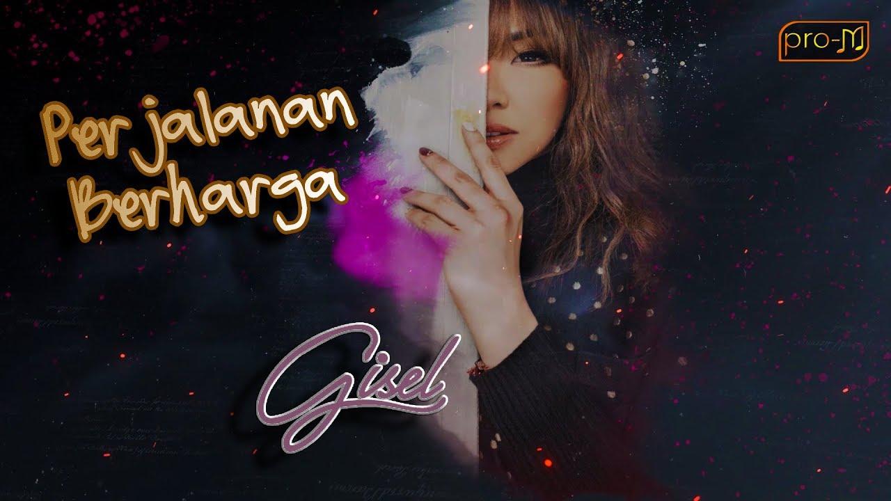 Download Lagu Gisella Anastasia Perjalanan Berharga