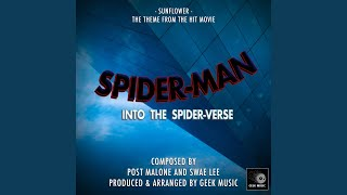 Spider-Man - Into The Spider-Verse - Sunflower - Main Theme