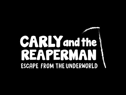 Carly and the Reaperman - Escape from the Underworld