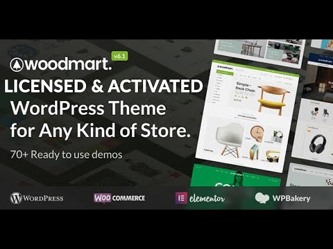 How to Install WoodMart Theme & Demo Import   Download WordPress Premium Themes for FREE 2021