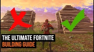 Ultimate Fortnite Building Guide - Best Tips To Help You Win