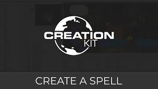 Creation Kit (Create a Spell)