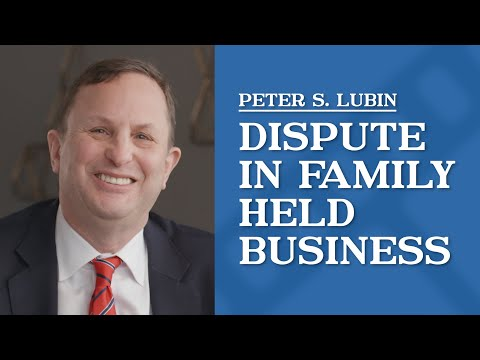 video thumbnail Dispute in Family Held Business | Peter Lubin