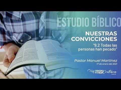 Nuestras Convicciones: 9.2  Todas las personas han pecado  | Centro de Vida Cristiana