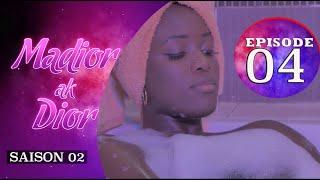 Madior Ak Dior - Episode 4 - Saison 2 - VOSTFR
