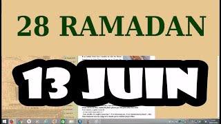 28 Ramadan (13 juin 2018)