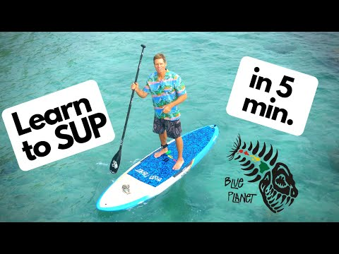Learn to SUP in 5 minutes- How to Stand Up Paddleboard