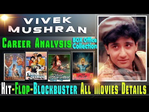 Vivek Mushran Box Office Collection Analysis Hit and Flop Blockbuster All Movies List.