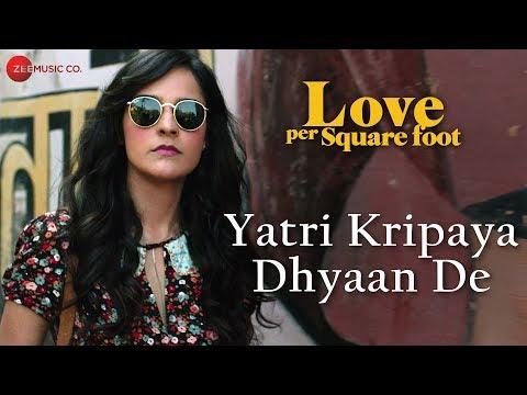 Yatri Kripaya Dhyaan De (OST by Abhishek Dhusia, Sahir Nawab & Sumeet Suvarna)