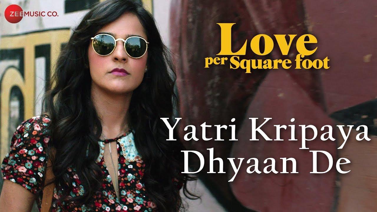 Yatri Kripaya Dhyaan De mp3 Song