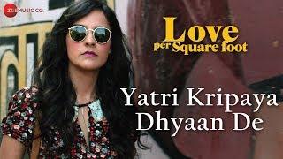 Yatri Kripaya Dhyaan De  - mumbaisfinest
