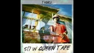 THURZ - Hell Raiser - 517 W Queen Tape