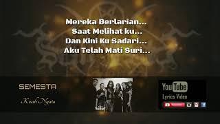 SEMESTA-Kisah Nyata ( Official Lyric Video)
