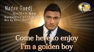 נדב גדג׳ - Golden Boy
