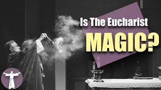 Do Catholics Celebrate Magic?
