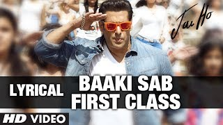 "Baaki Sab First Class Lyric Video | ""Jai Ho"" 