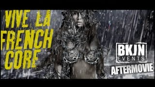 Vive La Frenchcore 2013 - [Official Aftermovie - HD]