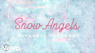 Mitchell Tenpenny Snow Angels