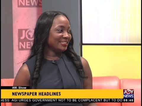 We Say No! GIBA Kicks Against StarTimes Digital TV Deal - AM Show Headlines on JoyNews (18-9-18)