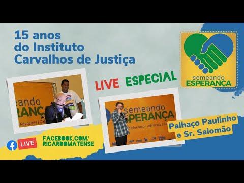 15 anos do Instituto Carvalhos de Justiça