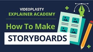 ACADEMY: How to Make Explainer Animation Storyboards