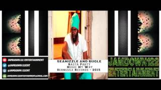 Seanizzle and Bugle - Rasta Party - Music My Way [Seanizzle Records] - 2015
