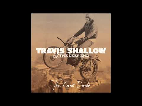 """River That Sings"" - Travis Shallow & The Deep End (Studio Album Version)"