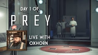Day 1 of Prey - Live with Oxhorn: First Day on the Job