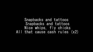 Driicky Graham - Snapbacks and Tattoos LYRICS