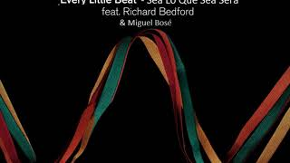 Above & Beyond feat Richard Bedford & Miguel Bosé - Every Little Beat - Sea Lo Que Sea Será