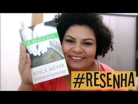 Resenha do livro A Moeda | Joyce Meyer e Deborah Bedford (#01)