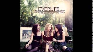 Everlife - What Made Us (Audio)