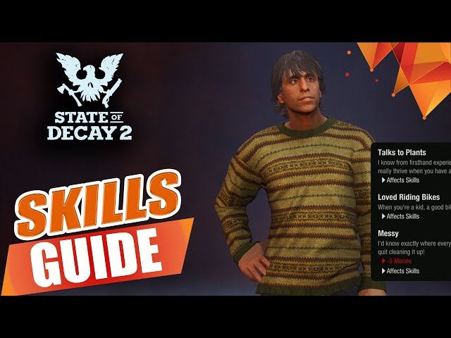 State of Decay 2 Skills Guide - Best Skills To Use, Effects, How To