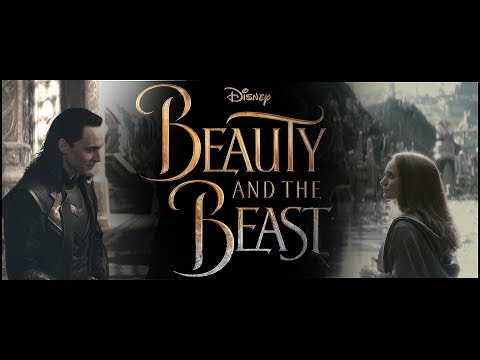 Loki Laufeyson and Jane Foster ll Beauty and the Beast trailer 2018