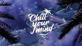 Swizznife - Letting Go [ChillYourMind Release]