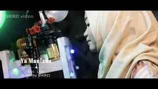 Ya Maulana Cover Lisa Sahara .Shirzi Studio Production
