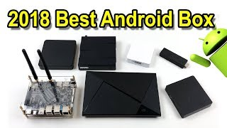Best Android Tv Box 2018 And 2017