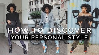 HOW TO: Discover Your Personal Style!