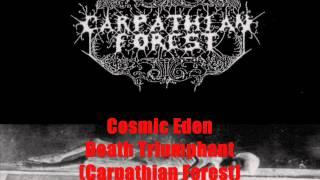 Video Cosmic Eden - Death Triumphant (Carpathian Forest Cover)