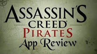 Assassin's Creed Pirates App Review