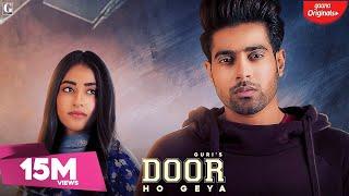 Door Ho Geya : Guri, Tanya (Official Song) Kartar   - YouTube