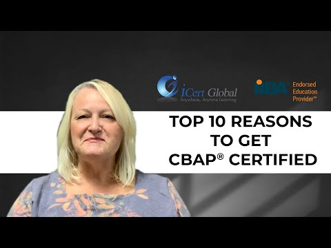 Top 10 Reasons To Get a CBAP Certification | Business Analysis ...