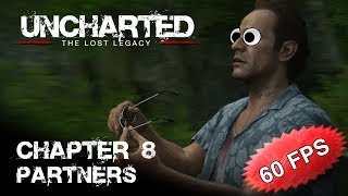 Chapter 8 -- Uncharted: The Lost Legacy (60 FPS) (PS4 Pro)