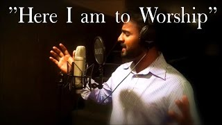 Here I Am To Worship (Light Of The World) | Malayalam Version | Ebey Wilson & Dony O.